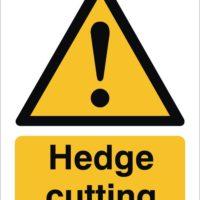 Hedge Cutting Sign